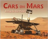 Cars On Mars by Alexandra Siy