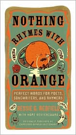 Nothing Rhymes With Orange by Bessie G. Redfield