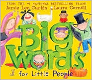 Big Words For Little People by Jamie Lee Curtis