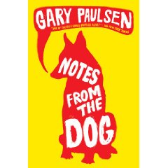 Notes From The Dog by Gary Paulsen