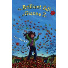 The Brilliant Fall Of Gianna Z by Kate Messner
