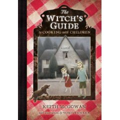 The Witch's Guide To Cooking With Children<br />