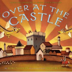 Over At The Castle by Boni Ashburn and Kelly Murphy