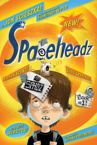 Spaceheadz by Jon Scieszka