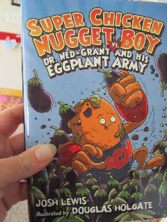 Super Chicken Nugget Boy Vs. Dr. Ned Grant And His Eggplant Army