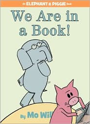 We Are In A Book by Mo Willems